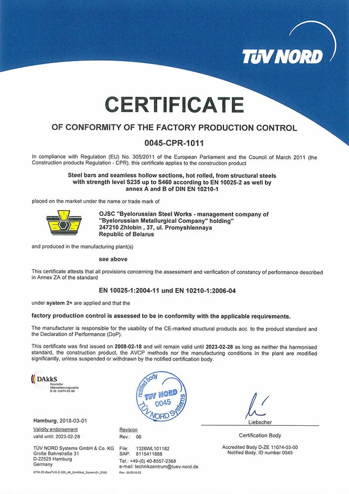 Certificate of compliance of TUV NORD Systems, Germany, № 0045-CPD-1011 for production of construction products: steel bars and seamless hollow sections, hot rolled, from structural steels with strength level S235 up to S460 according to DIN EN 10025-2:2005 as well as annex A and B of DIN EN 10210-1:2006